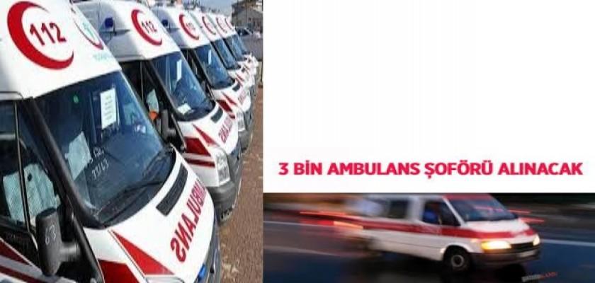 Sağlık Bakanlığına 3 Bin Ambulans Şoförü Alınacak